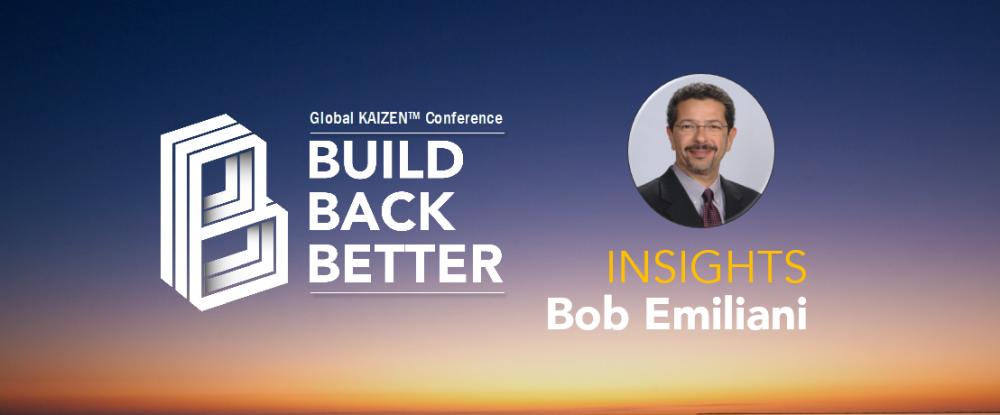 Conférence Build Back Better - Bob Emiliani Insights